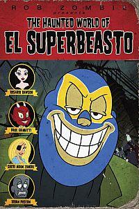 Смотреть мультфильм Призрачный мир Эль Супербисто