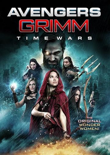 Смотреть фильм Мстители Гримм: Временные войны