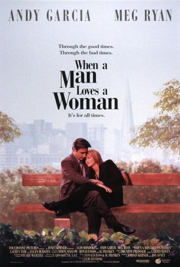 Смотреть фильм Когда мужчина любит женщину
