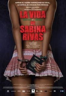 Смотреть фильм Ранние и короткие годы Сабины Ривас