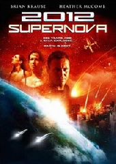 Смотреть фильм 2012: Супернова