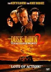Смотреть фильм От заката до рассвета 2: Кровавые деньги из Техаса
