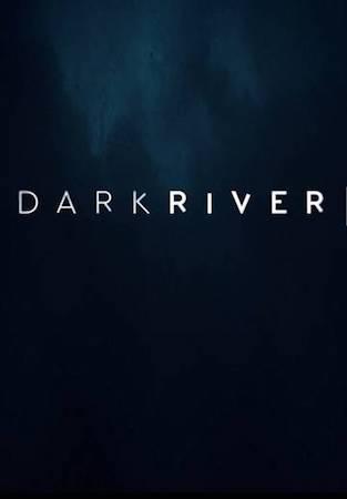 Смотреть фильм Темная река