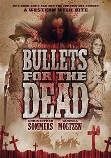 Смотреть фильм Пули для мертвецов