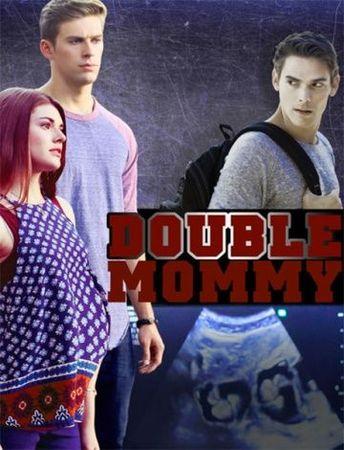 Смотреть фильм Дважды мама