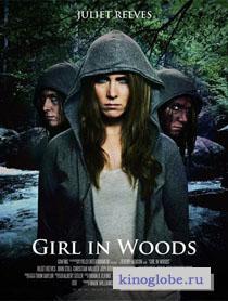 Смотреть фильм Девушка в лесу