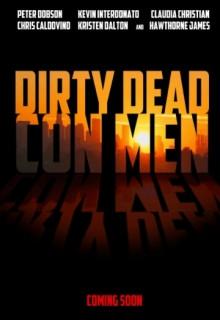 Смотреть фильм Грязные мертвые мошенники