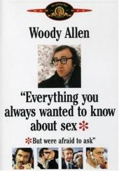 Смотреть фильм Все, что вы всегда хотели знать о сексе, но боялись спросить