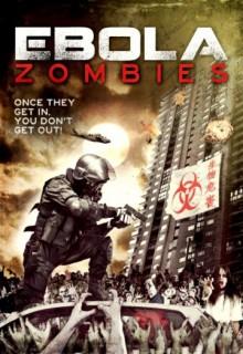 Смотреть фильм Эбола-зомби