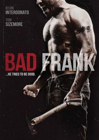 Смотреть фильм Плохой Фрэнк