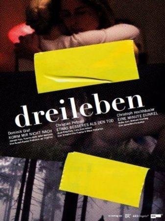 Смотреть фильм Драйлебен: Что-то лучшее, чем смерть