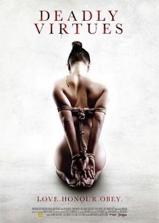 Смотреть фильм Смертельные добродетели: Люби, чти, подчиняйся.