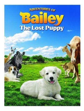 Смотреть фильм Приключения Бэйли: Потерянный щенок