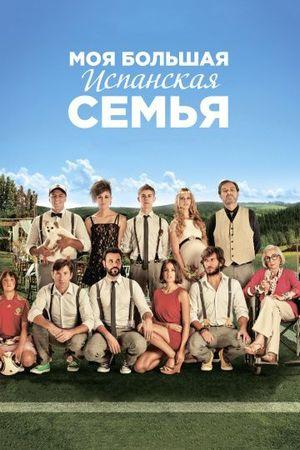 Смотреть фильм Моя большая испанская семья
