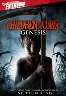 Смотреть фильм Дети кукурузы: Генезис
