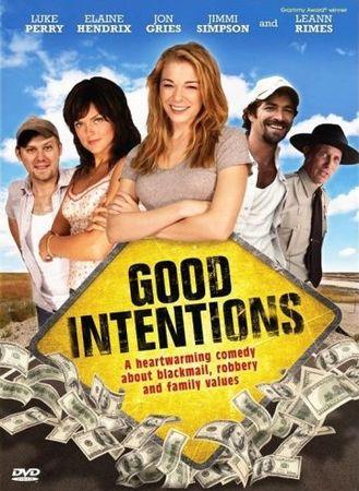 Смотреть фильм Хорошие намерения