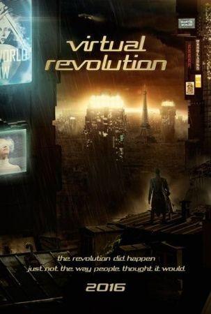 Смотреть фильм Виртуальная революция