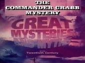 Смотреть фильм Великие тайны и мифы ХХ века. Тайна капитана Крэбба