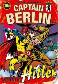 Смотреть фильм Капитан Берлин против Гитлера