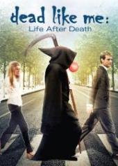 Смотреть фильм Мёртвые как я: Жизнь после смерти