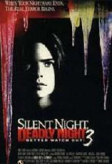Смотреть фильм Тихая ночь, смертельная ночь 3: Лучше поберегись!