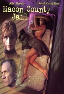 Смотреть фильм Тюрьма округа Мэкон