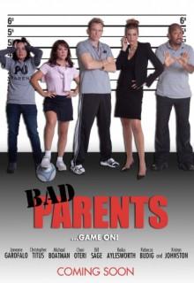 Смотреть фильм Плохие родители