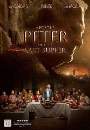 Смотреть фильм Апостол Пётр и Тайная вечеря