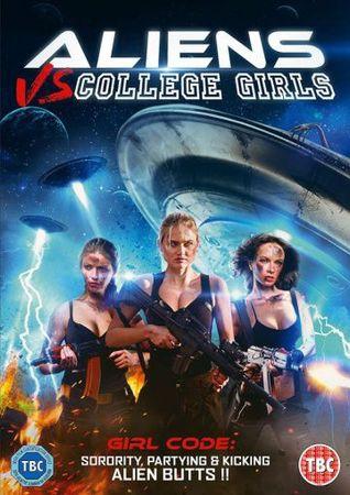 Смотреть фильм Чужие против девочек из колледжа