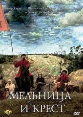 Смотреть фильм Мельница и крест