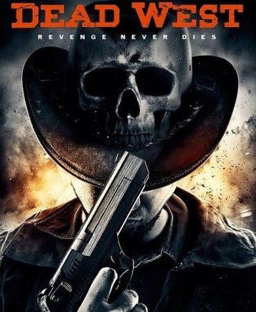 Смотреть фильм Мертвый запад