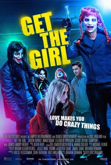 Смотреть фильм Достать девчонку