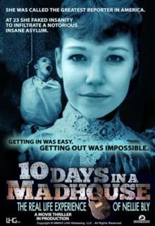 Смотреть фильм 10 дней в сумасшедшем доме