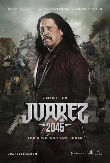 Смотреть фильм Хуарес 2045