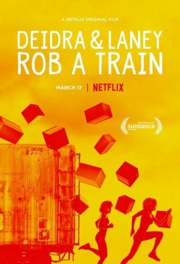 Смотреть фильм Дейдра и Лани грабят поезд