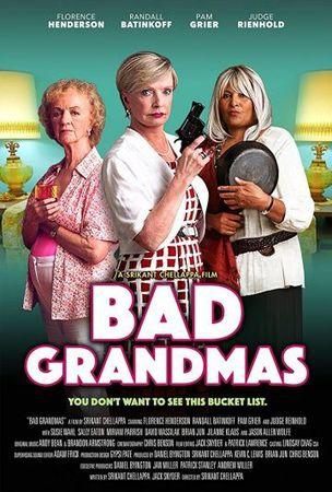 Смотреть фильм Bad Grandmas