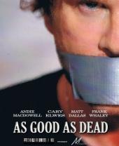 Смотреть фильм Почти покойник / Хорош настолько, насколько мёртв