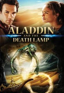 Смотреть фильм Аладдин и смертельная лампа