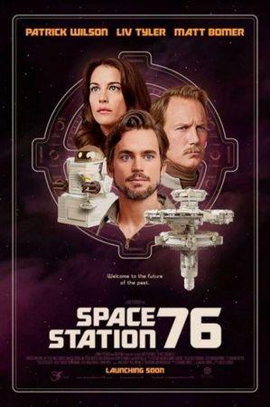 Смотреть фильм Космическая станция 76