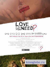 Смотреть фильм Всё, что нужно – любовь?