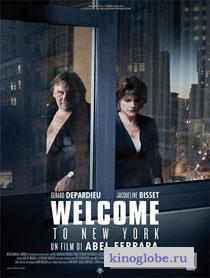 Смотреть фильм Добро пожаловать в Нью-Йорк