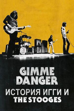 Смотреть фильм Gimme Danger. История Игги и The Stooges