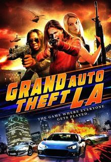 Смотреть фильм Большой автоугон: Лос-Анджелес