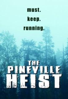 Смотреть фильм Ограбление в Пиневилле
