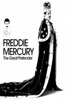 Смотреть фильм Фредди Меркьюри. Великий притворщик