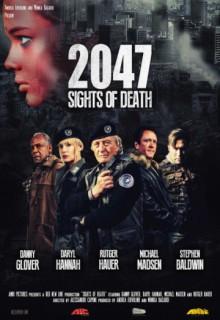 Смотреть фильм 2047 – Угроза смерти