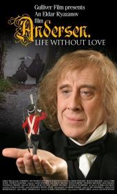 Смотреть фильм Андерсен. Жизнь без любви