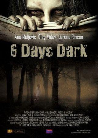 Смотреть фильм 6 дней темноты