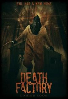 Смотреть фильм Фабрика смерти
