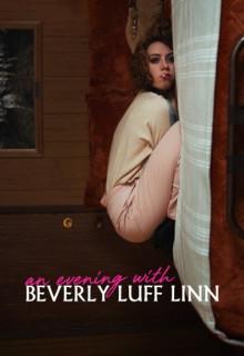 Смотреть фильм Вечер с Беверли Лафф Линн